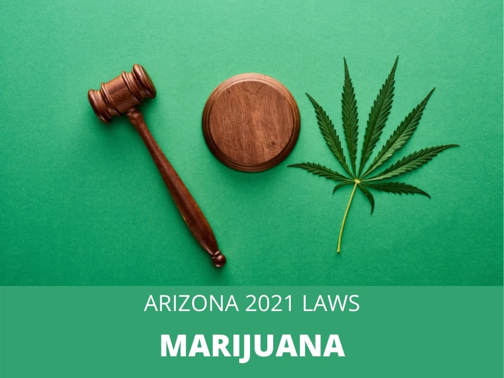 Official 2021 Arizona Laws and Rules for Medical Marijuana Cards